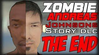 ПЕЧАЛЬНЫЙ КОНЕЦ... (Zombie Andreas Johnsons Story DLC #8 ФИНАЛ #1) (Перезалив)