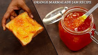 Orange Marmalade Jam - Orange Preserve Homemade Recipe CookingShooking