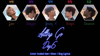 Video Day6 - Letting Go (놓아 놓아 놓아) (Rebooted Ver.) [Color Coded Han|Rom|Eng Lyrics] download MP3, 3GP, MP4, WEBM, AVI, FLV Januari 2018