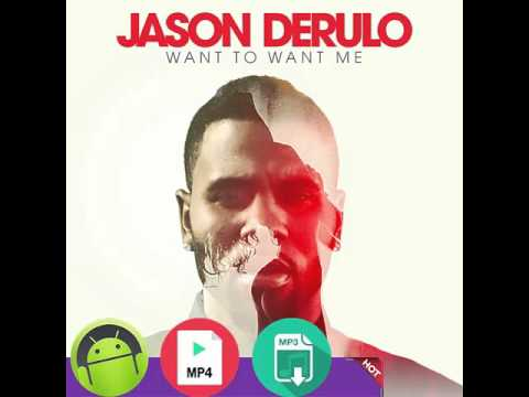Jason Derulo - _Want To Want Me [Download MP3 & MP4 FREE]