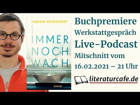 Immer noch wach – Buchpremiere und Werkstattgespräch mit Fabian Neidhardt