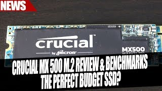 Crucial MX500 SSD M.2 Benchmarks & Review | The Perfect Budget M.2 SSD?