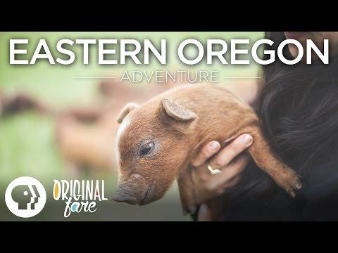 Eastern Oregon Adventure | Original Fare | PBS Food