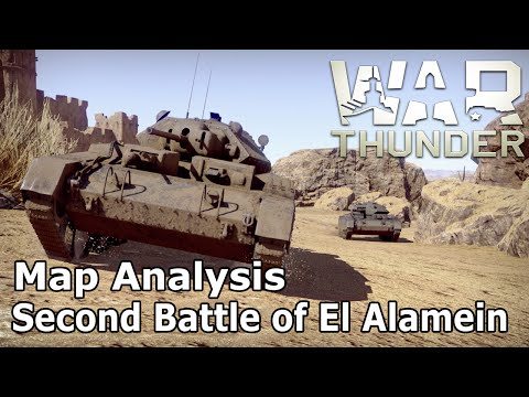 War Thunder - Map Analysis: The Second Battle of El Alamein