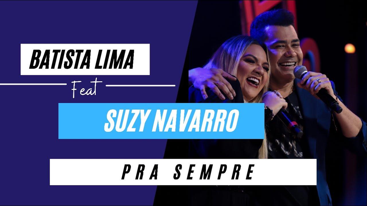 Batista Lima e Suzy Navarro – Pra Sempre (Acústico)