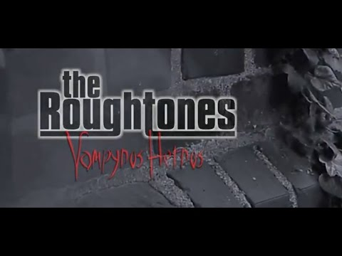 The Roughtones- Vampyros Hetros