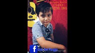 Anugrah Iman - berbeza kasta thomas arya - cover version (Official music vidio)