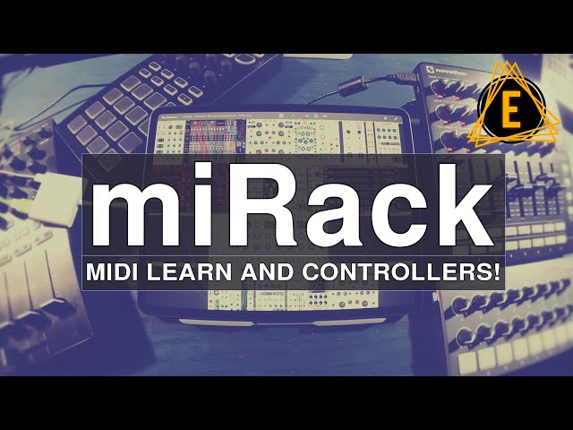 miRack - Midi Learn and Midi Controllers!