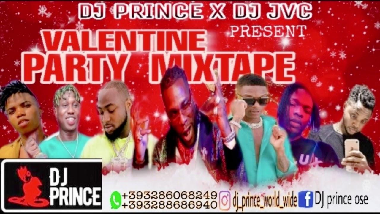 VALENTINE MIX VOL1. 2020 NAIJA NONSTOP AFRO MIX{FRESH MIX}  DJ PRINCE FT DJ JVC, REMA, ZLATAN, TEKNO
