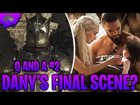Game of Thrones Season 8 Spoilers Dany's FINAL SCENE? | Khal Drogo vs The Mountain | Q and A #2