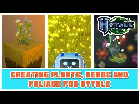 Hytale | Creatings Plants, Herbs and Foliage for Hytale
