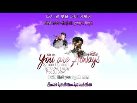 You Are Always - Simon Dominic (Ft. GRAY, Hoody) Prod.by GRAY [ENG|ROM|HAN|VIET] lyrics