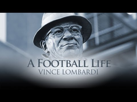 Vince Lombardi: The Coach Who Put Green Bay on the Map | A Football Life