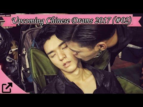 Top 10 Upcoming Chinese Drams 2017 (#02)