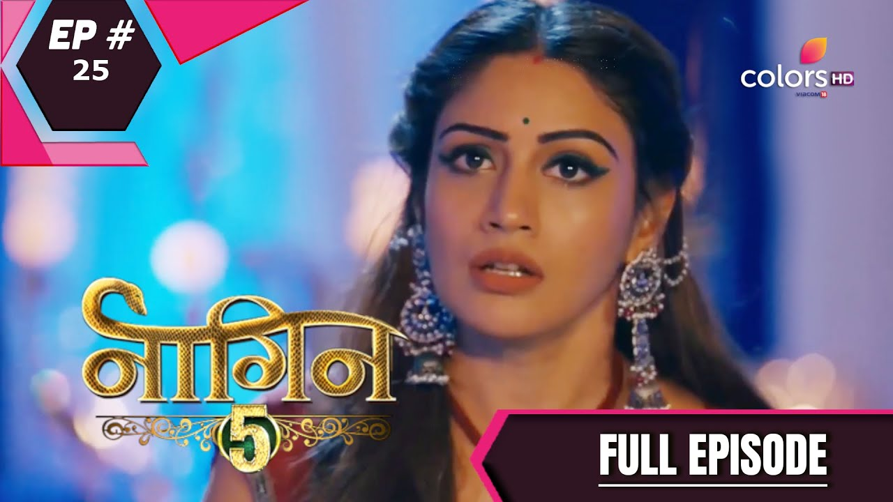 Download Naagin 5 | Full Episode 25 | With English Subtitles