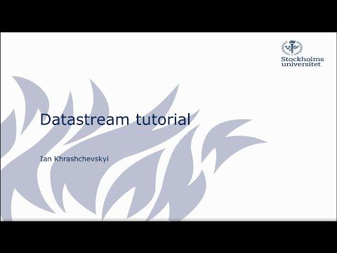 Tutorial on Datastream