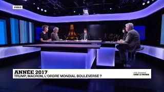 2017 : Donald Trump, Emmanuel Macron... l'ordre mondial bouleversé ? (partie 1)