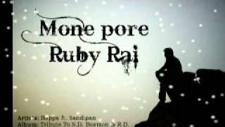 Mone Pore Ruby Rai - Bappa Ft. Sandipan