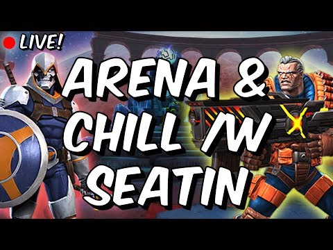 Monday Chill /w Seatin - Arena Gold Grinding - Marvel Contest Of Champions