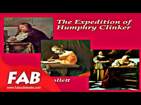 The Expedition of Humphry Clinker Part 1/2 Full Audiobook by Epistolary Fiction, Satire