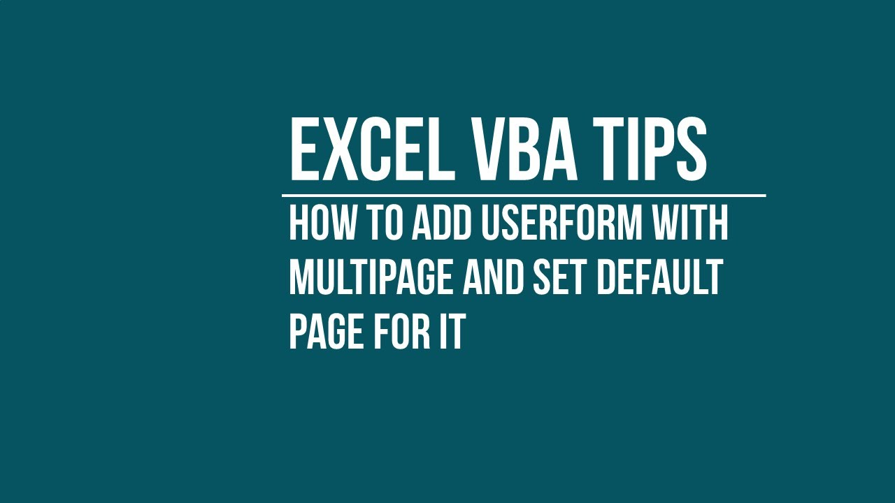 How to Add Multipage on Userform and Set Default Page for it