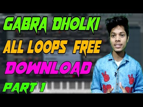 Gabra All Dholki Loops Free Download Part 1|New Dholki Loops 2019