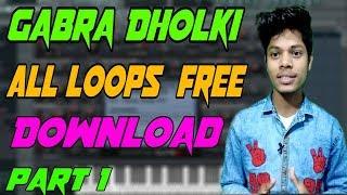 Gabra All Dholki Loops Free Download Part 1|New Dholki Loops 2019