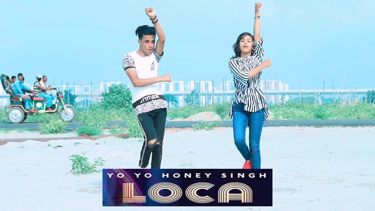 Loca Loca   Yo Yo Honey Singh   Dh Kobir khan New dance   Dh Liya Moni   Bangla New Dance 2020