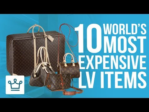 Top 10 Most Expensive Louis Vuitton Items