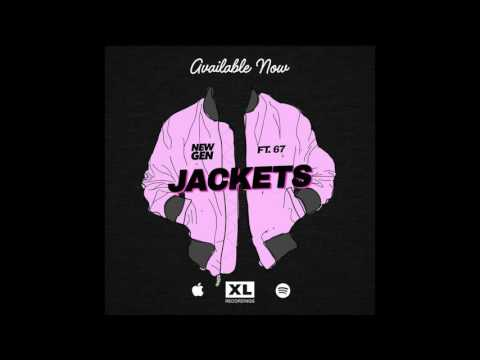 New Gen - Jackets (ft. 67)
