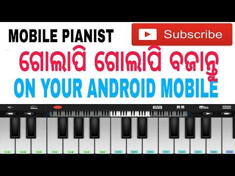 GOLAPI GOLAPI (ODIA) MOBILE PIANO TUTORIAL