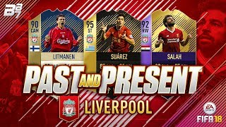 PAST AND PRESENT LIVERPOOL SQUAD BUILDER! | FIFA 18 ULTIMATE TEAM