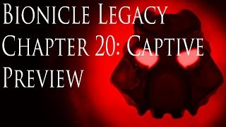(Preview) Bionicle: Legacy, Chapter 20- Captive