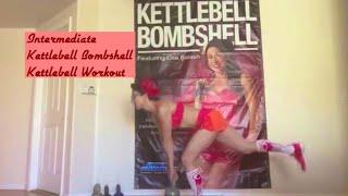 Intermediate Workout Kettlebell Bombshell