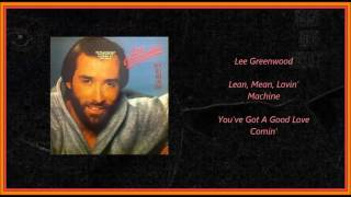 Watch Lee Greenwood Lean Mean Lovin Machine video
