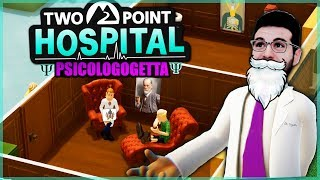 SUPER HOSPITAL Y PSICOLOGOGETTA! - (TWO POINT HOSPITAL) #2