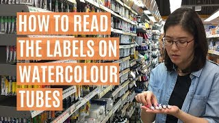 How to read the labels on watercolour tubes (Episode 14)