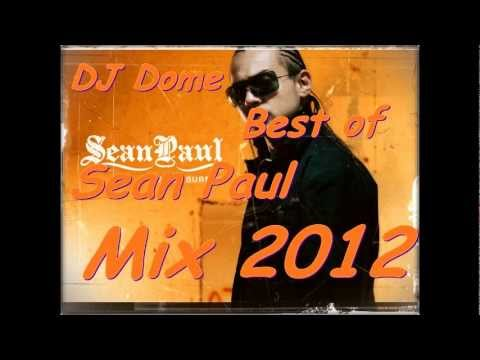DJ Dome Best Of Sean Paul Mix 2012