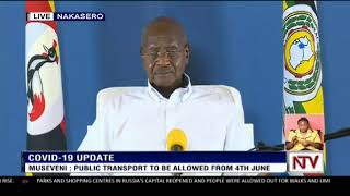 President Museveni's address to the nation on gov't efforts to combat the COVID-19 pandemi