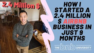 Gambar cover How I started a 2.4 Million $ Airbnb Business in just 9 Months   Must Watch   The BNB University