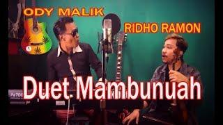 Ody Malik Feat Ridho Ramon || LAMAK KATAN SAMPAI RANGKUANGAN || Versi Terbaru ||Cover