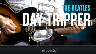 The Beatles - Day Tripper (aula de guitarra)