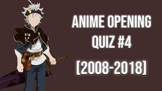 Anime Opening Quiz (Blind test) #4  [2008-2018] (33 Openings)
