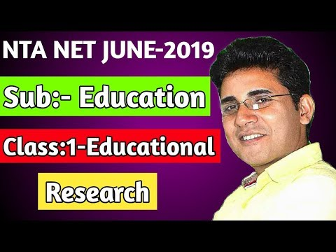Education, Class:-1- Educational Research, NTA NET JUNE-2019