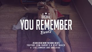 """You Remember"" Piano Soulful X Drums Instrumental Free"