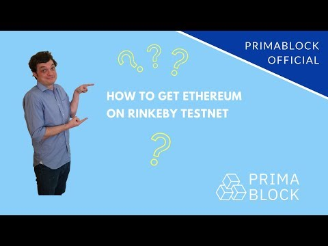 How To Get Ethereum On Rinkeby Testnet (PrimaBlock Official)