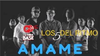 Qmbia Base Feat Los 5 De Ritmo - Ámame (Audio Oficial)