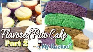 FLAVORED PUTO CAKE Part 2 | My Kusina