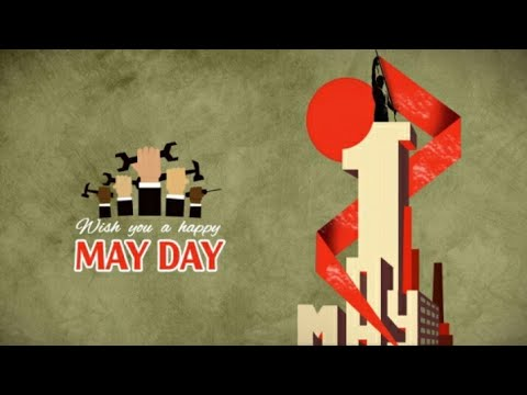 💪 May 1 whatsapp Status | Labour day | workers day status