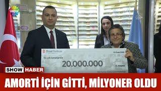Amorti için gitti milyoner oldu